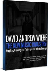 David Andrew Wiebe's The New Music Industry